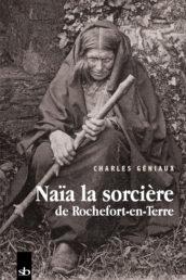 Naïa la sorcière de Rochefort